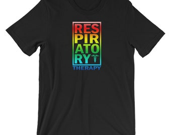 Respiratory Therapy Therapist Rainbow Unisex T-Shirt for RRT Respiratory Therapy Gift