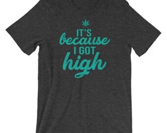 Because I got High Shirt