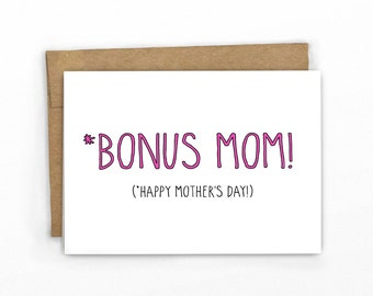 Funny Mother's Day Card ~ Bonus Mom for Step-Mom or Mother-in-Law by Cypress Card Co.