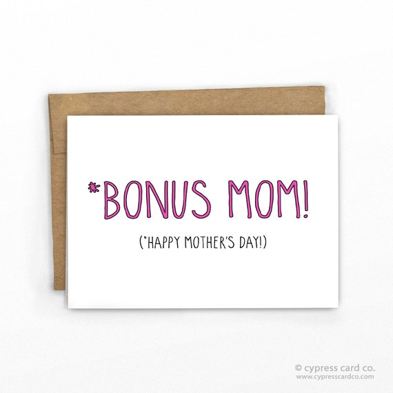 Funny Mother's Day Card Bonus Mom For Step-Mom Or