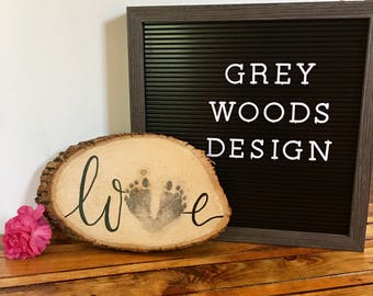 Customizable Love Handwritten & Footprint Transfer Wood Sign | Wood Slice