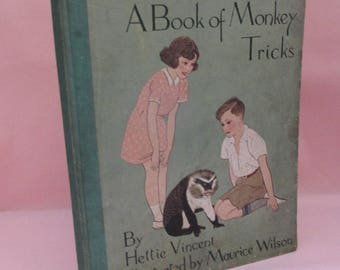 Vintage 1940s Children's Book - Barty & Co - A Book of Monkey Tricks by Hettie Vincent