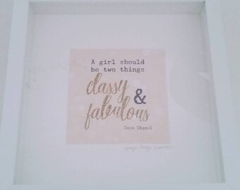 A girl should be two things Classy and fabulous coco chanel quote framed print.