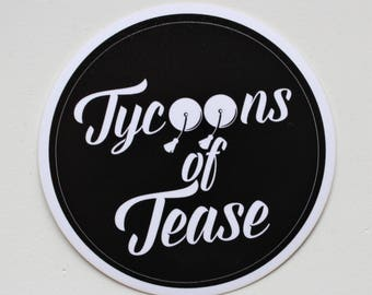Tycoons of Tease Logo Sticker