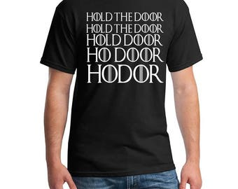 Game of Thrones, Hodor Shirt, Hold the Door Shirt, Hodor, Stark House, GOT,  Fandom Shirt, Game of Thrones Shirt