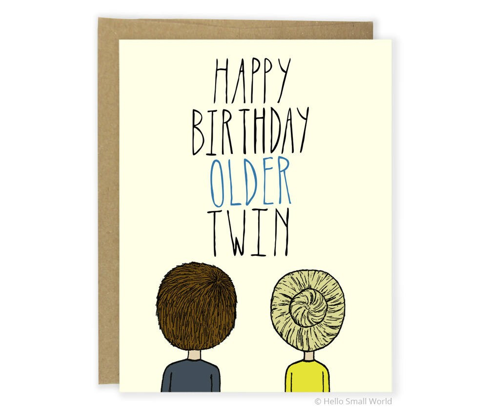 Funny birthday card twin birthday card older twin birthday description funny birthday card twin bookmarktalkfo Images