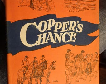 1951 edition with DJ- Copper's Chance by Jane Mcilwaine