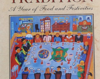 In the Jewish Tradition: A Year of Food and Festivities by Judith B. Fellner