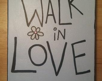 Walk in Love, 8x10