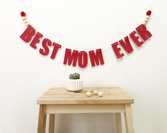 BEST MOM EVER paper Garland
