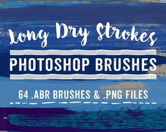 Paint Stroke Photoshop Brushes - Digital Paint Brushes, Long Dry Paint Stroke Brushes - 47 abr brushes & png digital clipart