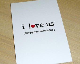 Valentine's Day Card - Anniversary I Love Us - Love handmade greeting card - boyfriend girlfriend husband wife partner