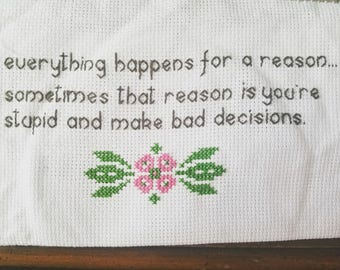 Bad decisions completed cross stitch