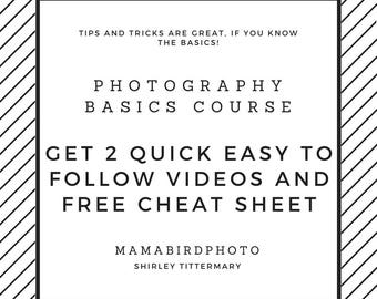 Video Learn Photography - Photo Basics Coaching - Learn DSLR - Photography How To - Cheat Sheet - Photo Assistance - Product Photography