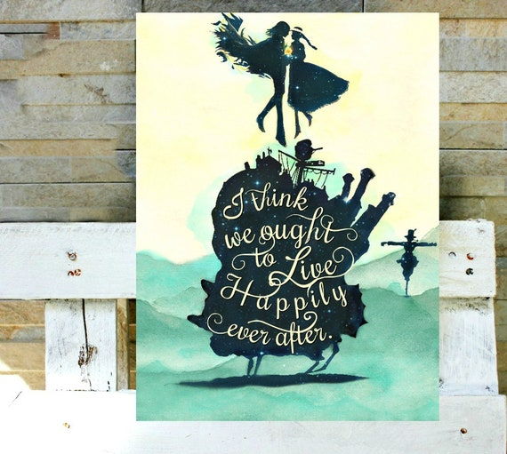 Howl's Moving Castle With Quotes: I Think We Ought To Live