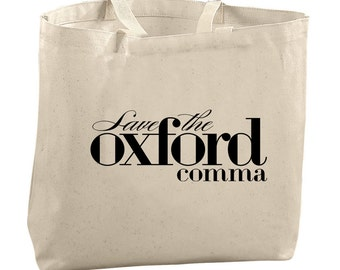 Save the Oxford Comma Tote Bag Grammar Tote Bags for Teachers Editors Picks Editor Gifts Christmas Gifts for Teachers Book Lover Gift Writer