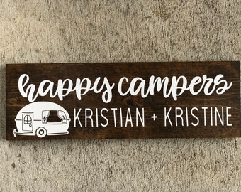 Happy Campers CUSTOM Sign