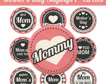 Mother's Day Sayings Bottle Cap Images 1 Inch Circles Digital JPG - Instant Download - BC1046