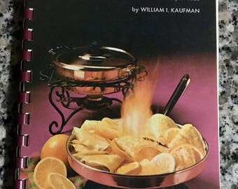 Vintage Cookbook: DESSERTS FLAMBE by William Kaufman/ Flambé Recipes/ Flaming Desserts/ 1960s Dessert Recipes/ Flaming Recipes