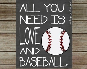 INSTANT UPLOAD-Baseball Wall Art Baseball Home Decor All you need is love and baseball Printable/Wall Art