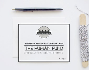 Seinfeld Parody Card: A Donation Has Been Made In Your Name To The Human Fund - Blank Funny Greeting Graphic Design Card