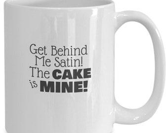 Get behind me satin cake mug