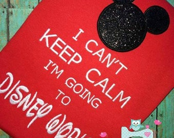 I can't keep calm I'm going to Disney World T-shirt, Mickey head