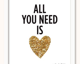 All You Need Is Love Print - Gold Glitter Heart - Modern Heart - Gold - Glitter - Valentine - Love