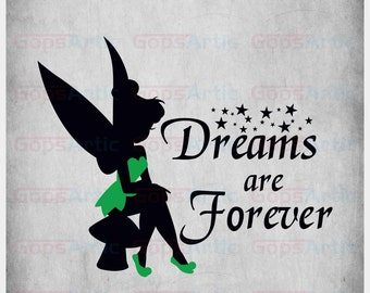 Tinkerbell-Dreams are Forever---SVG,DXF,PNG files