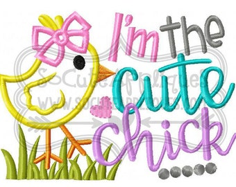 I'm the Cute Chick!! Embroidered Shirt, Bodysuit, Burp Cloth, Dish Towel and more!
