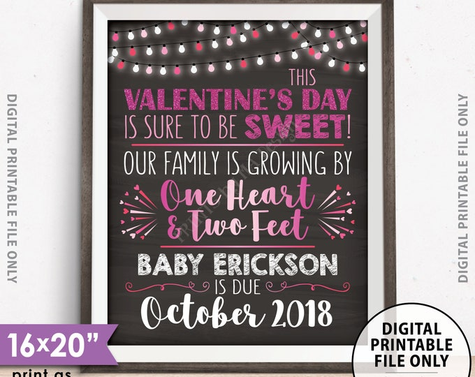 "Valentine's Day Pregnancy Announcement Our family is growing by 1 Heart & 2 Feet, Custom Chalkboard Style PRINTABLE 8x10/16x20"" Reveal Sign"