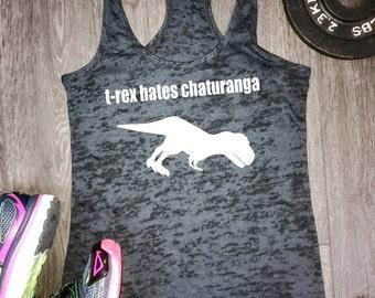 womens yoga tank top, TRex Hates Chaturanga, trex hates, t-rex hates, funny yoga tank, yoga tank, best yoga tank,funny workout tank, workout