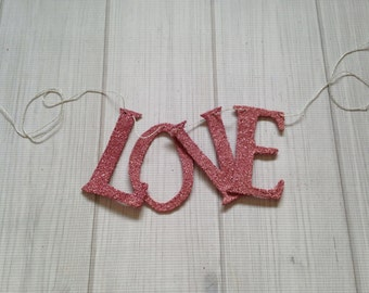 Sale Love Banner Garland Pink German Glass Glitter Valentines Day Decor Wedding Decor Shabby Chic Decor Vintage Decor