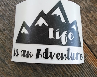 Adventure Decal | Life Is An Adventure Decal | Decal | Laptop Decal | Notebook Decal | Mirror Decal | Vinyl Decal | Planner Sticker