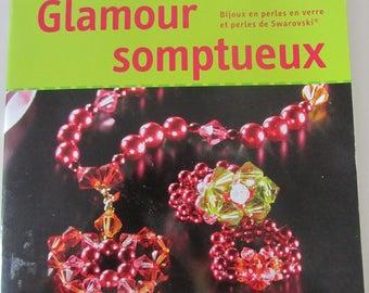 "Book ""Lavish Glamour"" jewelry with Swarovski crystals and glass beads"