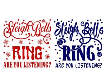 Sleigh Bells Ring are you Listening Cuttable Design SVG PNG DXF & eps Designs Cameo File Silhouette