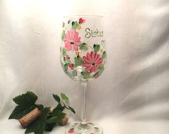 Free shipping Personalizable hand painted floral wine glass for sisters or friends and family members