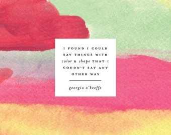 Color & Shape Quote by Georgia O'keeffe Giclee Print