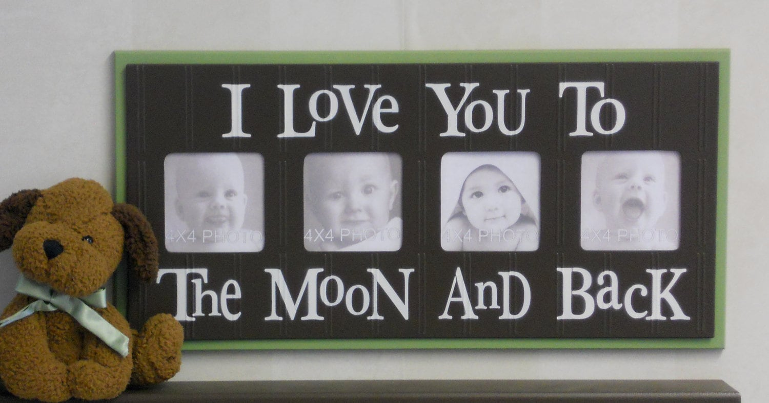 I Love you to the Moon and Back Picture Frame Nursery Wall