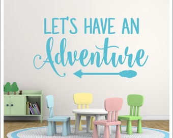 Let's Have an Adventure Wall Decal Adventure Nursery Decal Adventure Nursery Decor Vinyl Wall Decal with Arrow Trendy Adventure Decor Wall