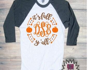 Fall Y'all Monogram T-shirt Adult Raglan Orange White Brown Thanksgiving Baseball Tee 3/4 Sleeve Vinyl Unisex Cotton Ball Sports
