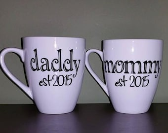 Mommy and/or Daddy Customized Mugs; New Parent(s) Gift, His/Hers Mugs, Baby Shower Gift, Baby Gift, Coffee/Tea Lover Gift; Expecting Parents