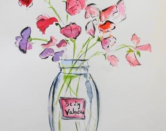 Be My Valentine Sweet Peas Watercolor Original