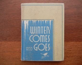 Winter Comes and Goes  The Scientific Living Series