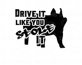 Drive It Like You Stole It - PIG
