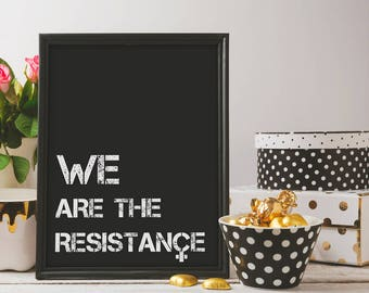 Resistance Poster Black | feminist home decor, resistance printable, not my president, womens march, dump trump anti trump poster, printable