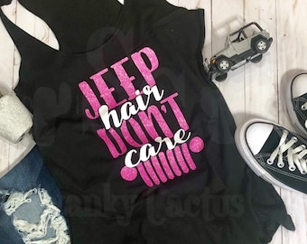 Jeep Hair Don't Care Racerback Tank - Jeep Tank Top - Jeep Shirt - Women's Jeep Shirt -Women's Jeep Tank -Pink Glitter -Jeep Hair Don't Care