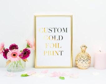 Custom Gold Foil Print, Custom Wall Decor, Custom Typography, Typography Print, Custom Quotes, Wall Art Prints.