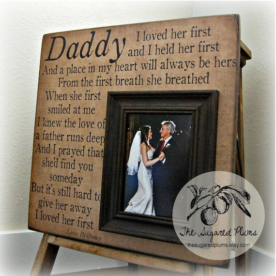 Father of Bride Gift I Loved Her First Daughter to Father