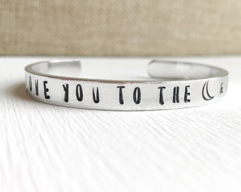 Love You To The Moon and Back Cuff